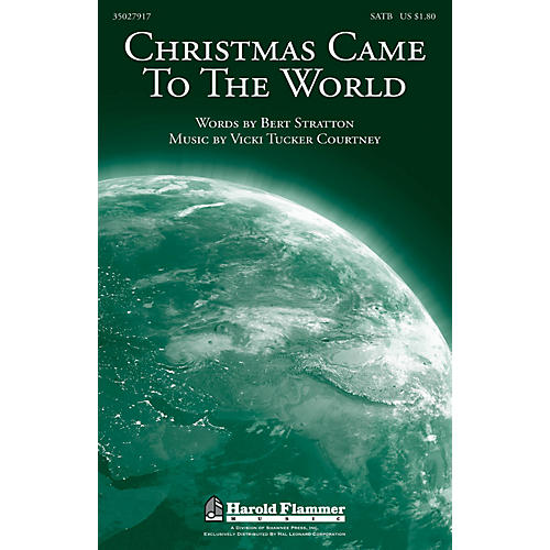Shawnee Press Christmas Came to the World SATB composed by Vicki Tucker Courtney