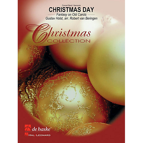 De Haske Music Christmas Day Concert Band Level 3.5 Arranged by Robert van Beringen