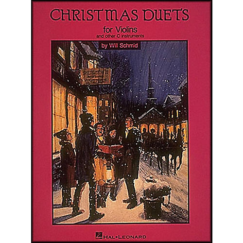 Hal Leonard Christmas Duets for Violin And Other C Instruments