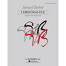 G. Schirmer Christmas Eve (Reconstructed First Edition) Soprano/Alto I/Alto II composed by Samuel Barber