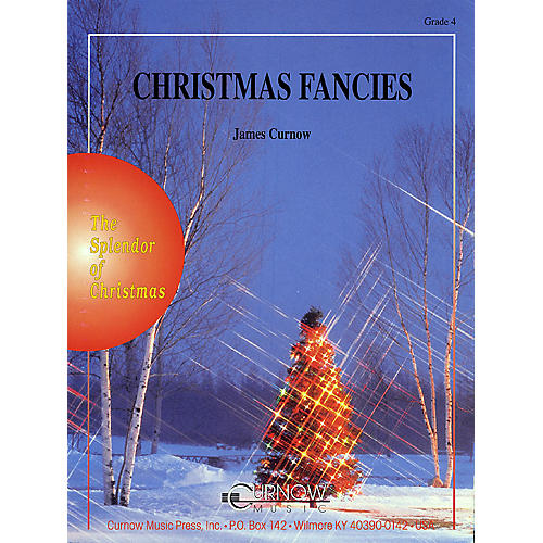 Curnow Music Christmas Fancies (Grade 4 - Score Only) Concert Band Level 4 Composed by James Curnow