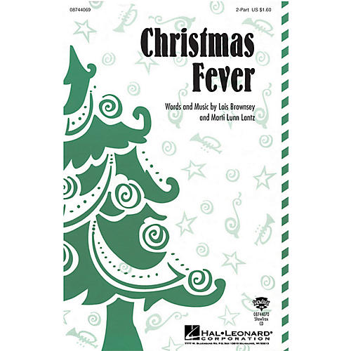 Hal Leonard Christmas Fever 2-Part composed by Marti Lunn Lantz
