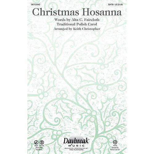Daybreak Music Christmas Hosanna SATB arranged by Keith Christopher