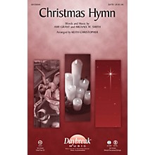 Daybreak Music Christmas Hymn SATB by Amy Grant arranged by Keith Christopher