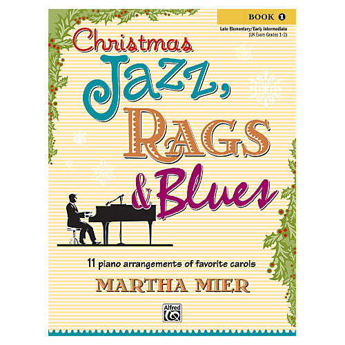 Alfred Christmas Jazz, Rags & Blues Book 1