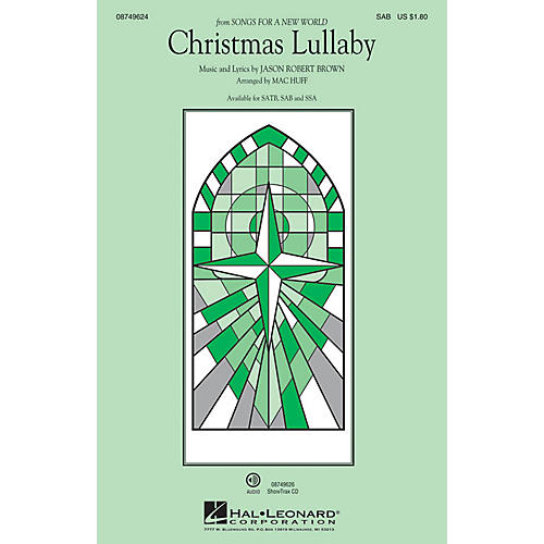 Hal Leonard Christmas Lullaby (from Songs for a New World) SAB arranged by Mac Huff