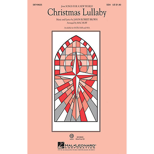 Hal Leonard Christmas Lullaby (from Songs for a New World) SSA arranged by Mac Huff