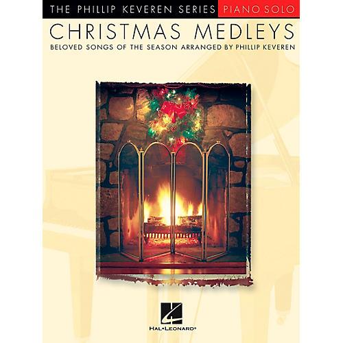 Hal Leonard Christmas Medleys - Piano Solo By Phillip Keveren Series