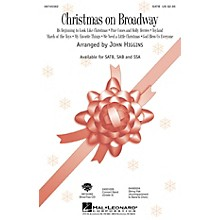 Hal Leonard Christmas On Broadway (Medley) SAB Arranged by John Higgins