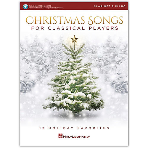 Hal Leonard Christmas Songs For Classical Players - Clarinet & Piano Book with Online Audio of Piano Accompaniments