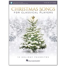 Hal Leonard Christmas Songs For Classical Players - Violin & Piano Book with Online Audio of Piano Accompaniments