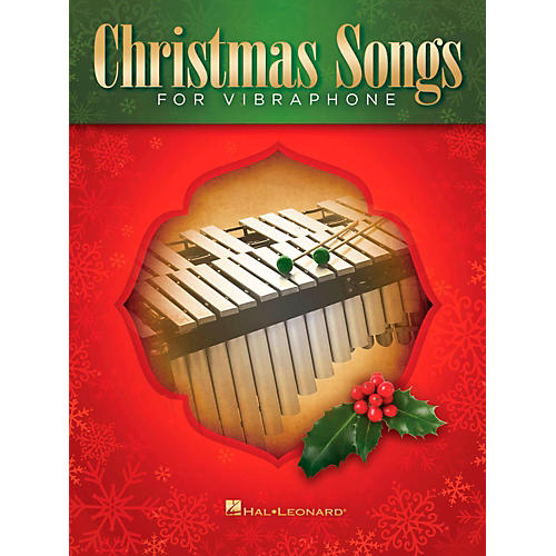 Hal Leonard Christmas Songs For Vibraphone
