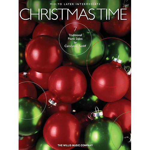 Willis Music Christmas Time (7 Mid to Later Inter Piano Solos) Willis Series