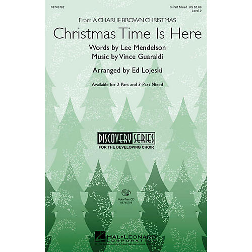 Hal Leonard Christmas Time Is Here 3-Part Mixed arranged by Ed Lojeski