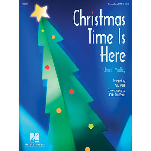 Hal Leonard Christmas Time Is Here (Choral Medley) SAB Score Arranged by Mac Huff