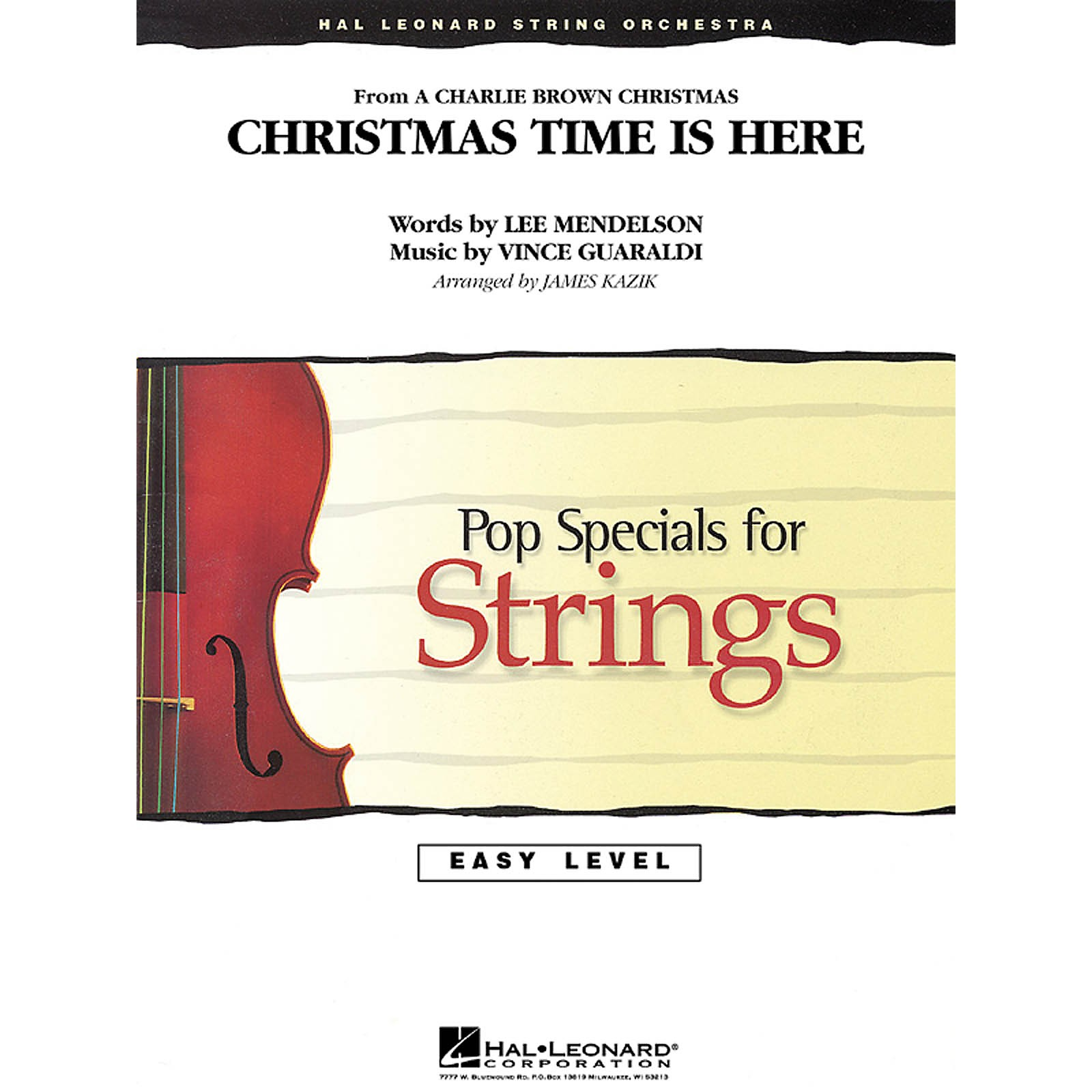 Hal Leonard Christmas Time Is Here Easy Pop Specials For Strings Series Arranged by James Kazik