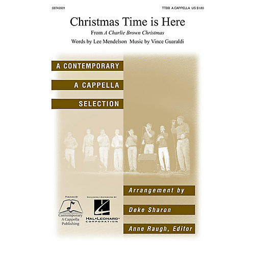 Contemporary A Cappella Publishing Christmas Time Is Here TTBB A Cappella arranged by Deke Sharon