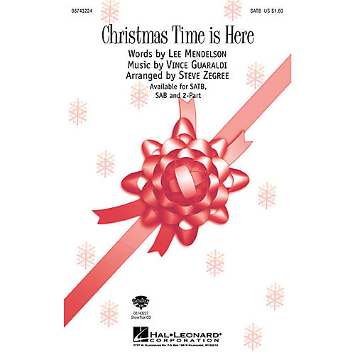 Hal Leonard Christmas Time Is Here (from A Charlie Brown Christmas) (SAB) SAB Arranged by Steve Zegree