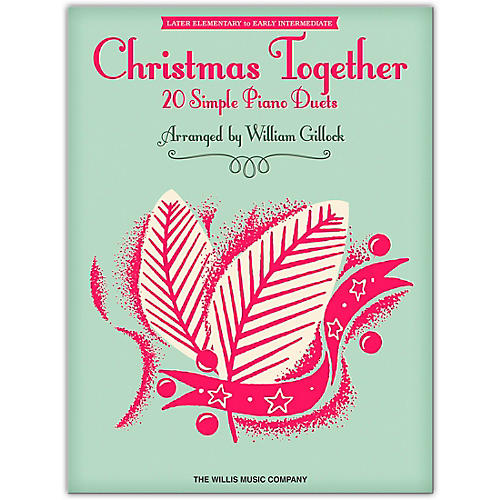 Hal Leonard Christmas Together - Complete 20 Simple Piano Duets - Later to Early Elementary