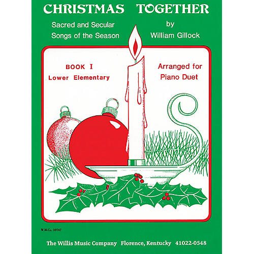 Willis Music Christmas Together, Book 1 (1 Piano, 4 Hands/Later Elem Level) Willis Series