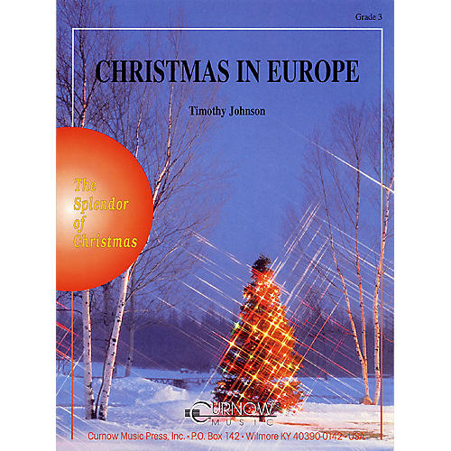 Curnow Music Christmas in Europe (Grade 3 - Score Only) Concert Band Level 4 Arranged by Timothy Johnson