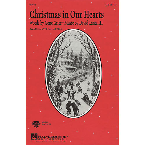 Hal Leonard Christmas in Our Hearts 2-Part Composed by David Lantz III/Gene Grier