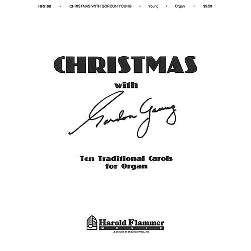 Shawnee Press Christmas with Gordon Young (Ten Traditional Carols for Organ) Organ composed by Gordon Young