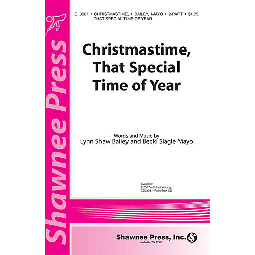 Shawnee Press Christmastime, That Special Time of Year 2-Part composed by Becki Slagle Mayo
