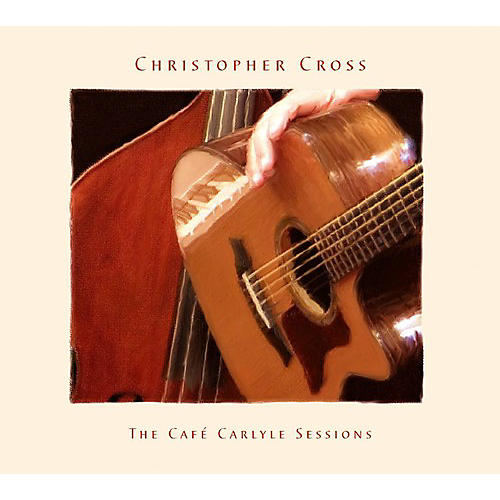 Alliance Christopher Cross - Cafe Carlyle Sessions