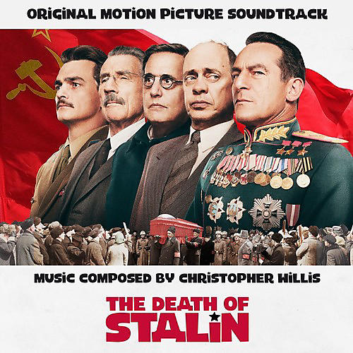 Alliance Christopher Willis - The Death of Stalin (Original Soundtrack)