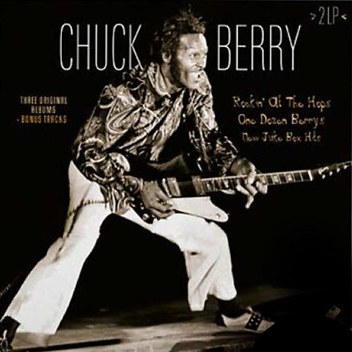 Alliance Chuck Berry - Rockin At The Hops / One Dozen Berry / New Jukebox Hits + Bonus Tracks