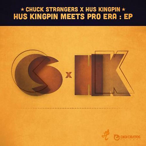 Alliance Chuck Strangers X Hus Kingpin - Hus Kingpin Meets Pro Era