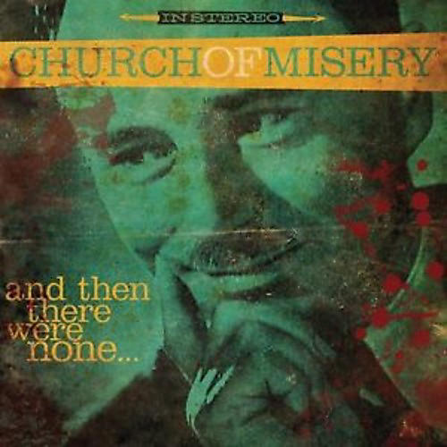 Alliance Church of Misery - And Then There Were None