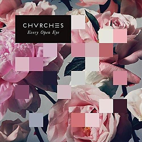 Alliance Chvrches - Every Open Eye