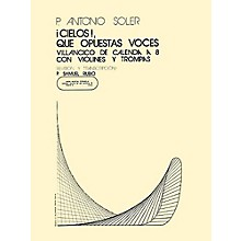 Music Sales Cielos Que Opuestas Voces SATB Composed by P. Antonio Soler