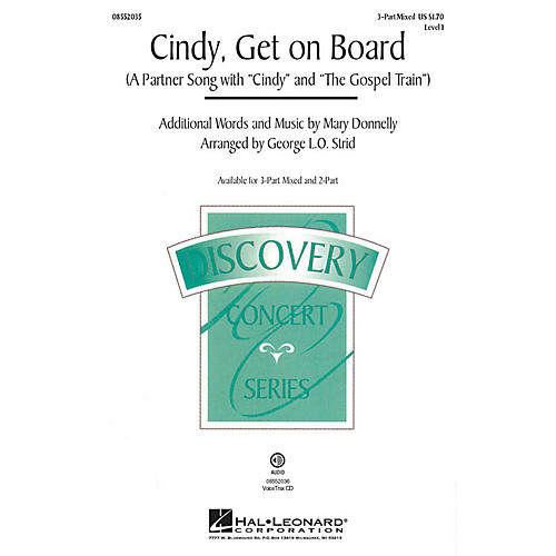 Hal Leonard Cindy, Get on Board! 2-Part arranged by George. L.O. Strid