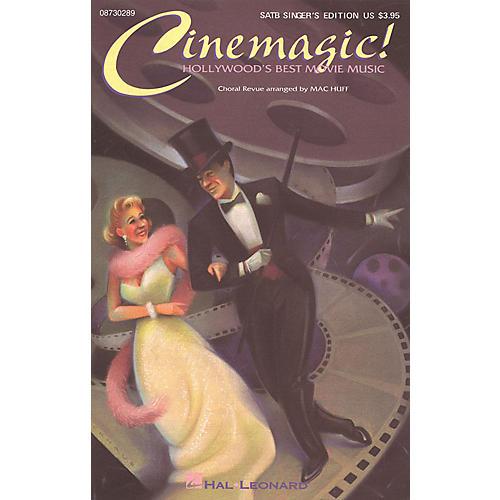 Hal Leonard Cinemagic! - Hollywood's Best Movie Music (Medley) SATB Singer arranged by Mac Huff
