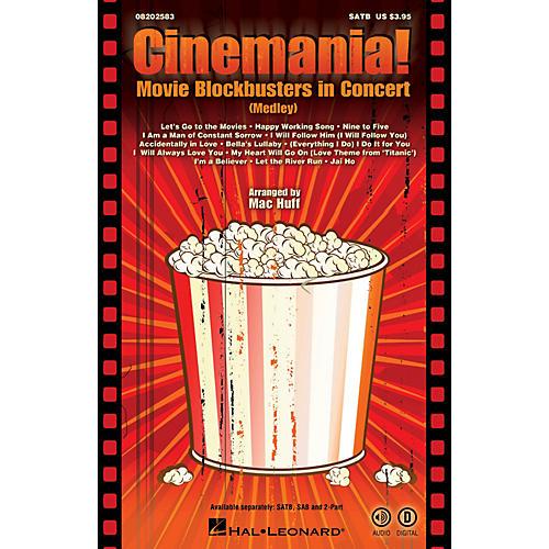 Hal Leonard Cinemania! Movie Blockbusters in Concert (Medley) SAB Arranged by Mac Huff