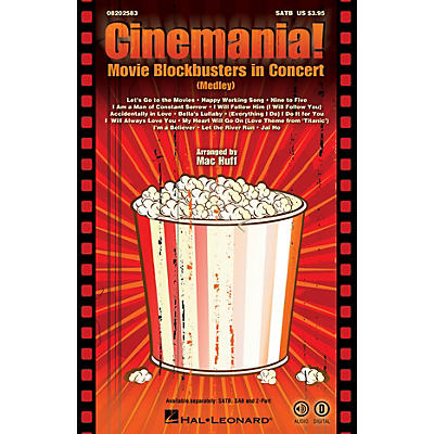 Hal Leonard Cinemania! Movie Blockbusters in Concert (Medley) SATB arranged by Mac Huff