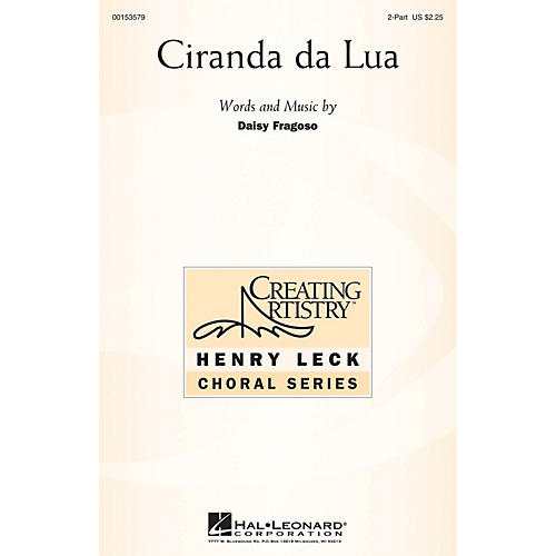 Hal Leonard Ciranda da Lua 2PT TREBLE composed by Daisy Fragoso