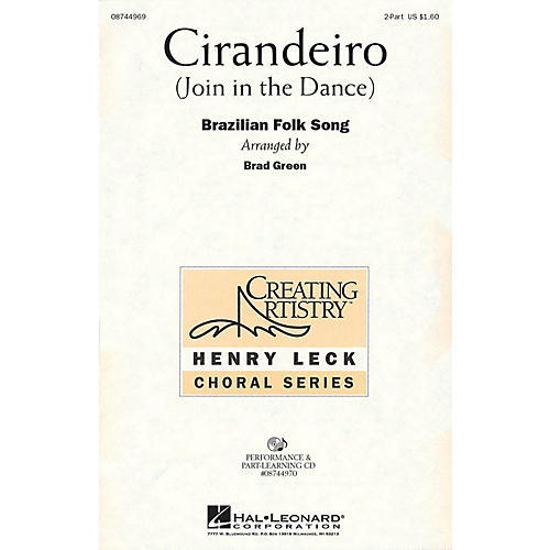 Hal Leonard Cirandeiro (Join in the Dance) 2-Part arranged by Henry Leck