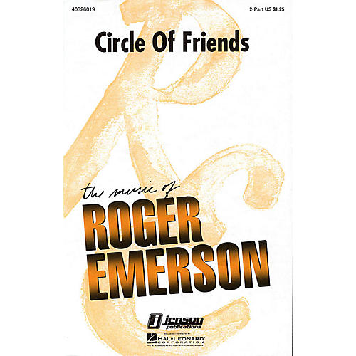 Hal Leonard Circle of Friends 2-Part composed by Roger Emerson
