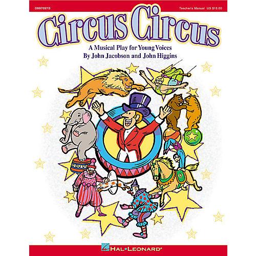 Hal Leonard Circus Circus (Musical) PREV CD Composed by John Higgins