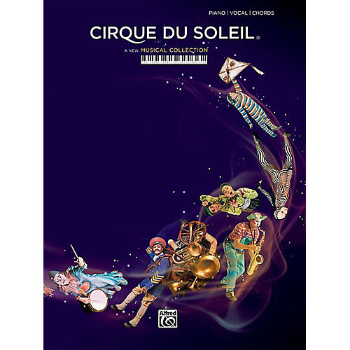 Alfred Cirque du Soleil - Piano/Vocal/Chords Songbook