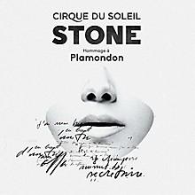 Cirque du Soleil - Stone: Hommage A Plamondon