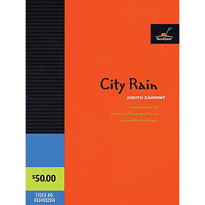 American Composers Forum City Rain (BandQuest Series Grade 4.5) Concert Band Level 4-5 Composed by Judith Zaimont