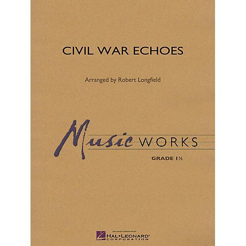 Hal Leonard Civil War Echoes Concert Band Level 1.5 Arranged by Robert Longfield