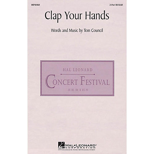 Hal Leonard Clap Your Hands 2-Part composed by Tom Council
