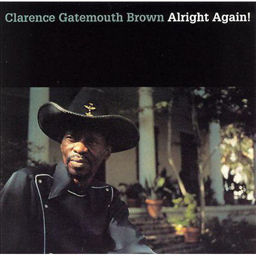 Alliance Clarence 'Gate Brown - Alright Again
