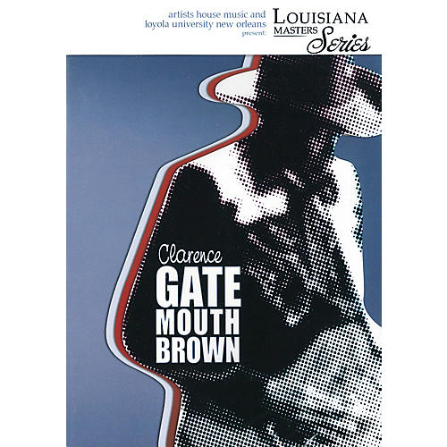 Artists House Clarence Gatemouth Brown (Louisiana Masters Series) DVD Series DVD Performed by Clarence Gatemouth Brown